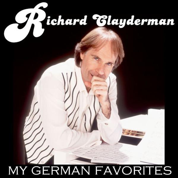 Richard Clayderman - My German Favorites (2007)