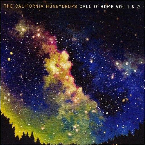 The California Honeydrops - Call It Home Vol. 1 & 2 (2018)